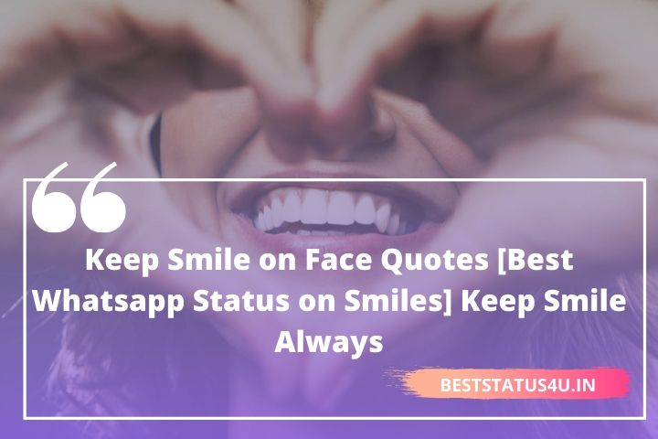 101 Best Smile Quotes Adorable Status For Smile Quotes On Smile